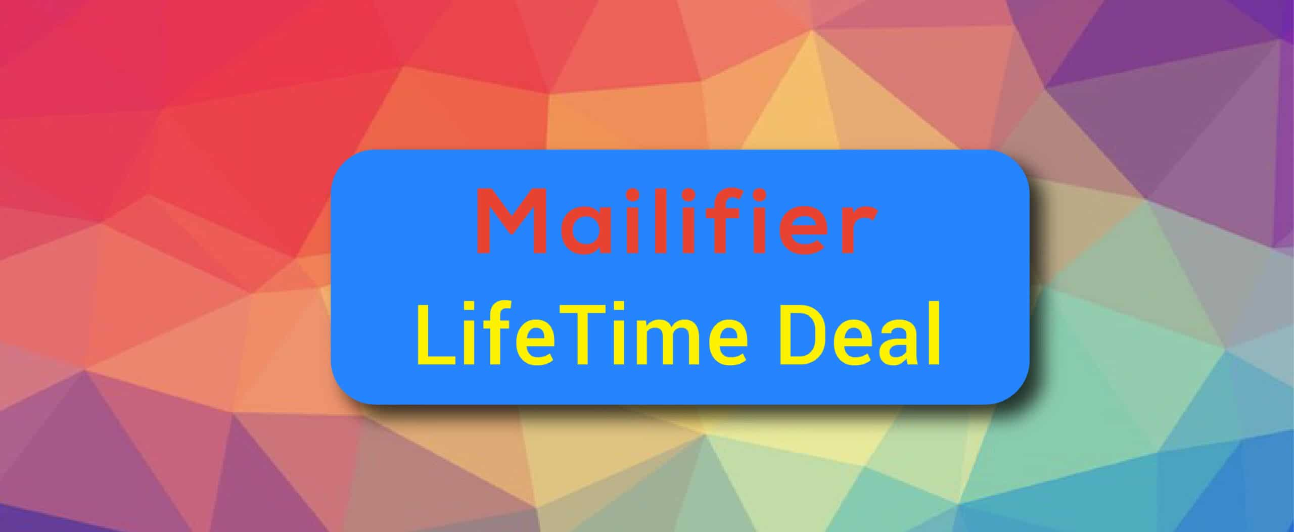 Mailifier Lifetime Deal With Review